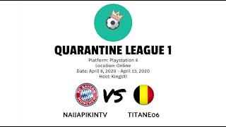 Quarantine League 1 | Naijapikintv vs Titaneo6 | HD