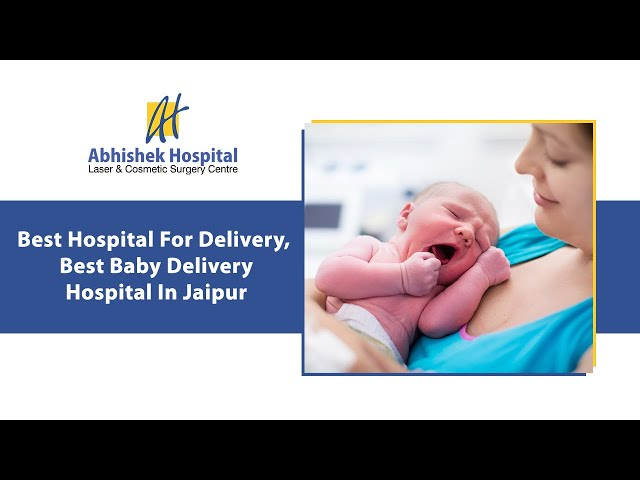 Best Hospital For Delivery, Best Baby Delivery Hospital In Jaipur (in Hindi)
