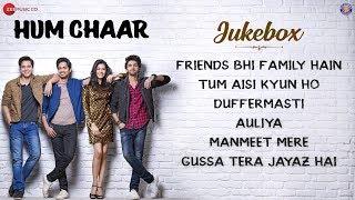 Hum Chaar Full Movie Audio Jukebox | Prit Kamani, Simran Sharma, Anshuman Malhotra & Tushar Pandey