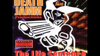 Death Jamm. The Life Sentence - Dippas Song
