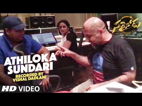 Sarrainodu Songs | Athiloka Sundari Video Song Recording By Vishal Dadlani | Allu Arjun, Rakul Preet