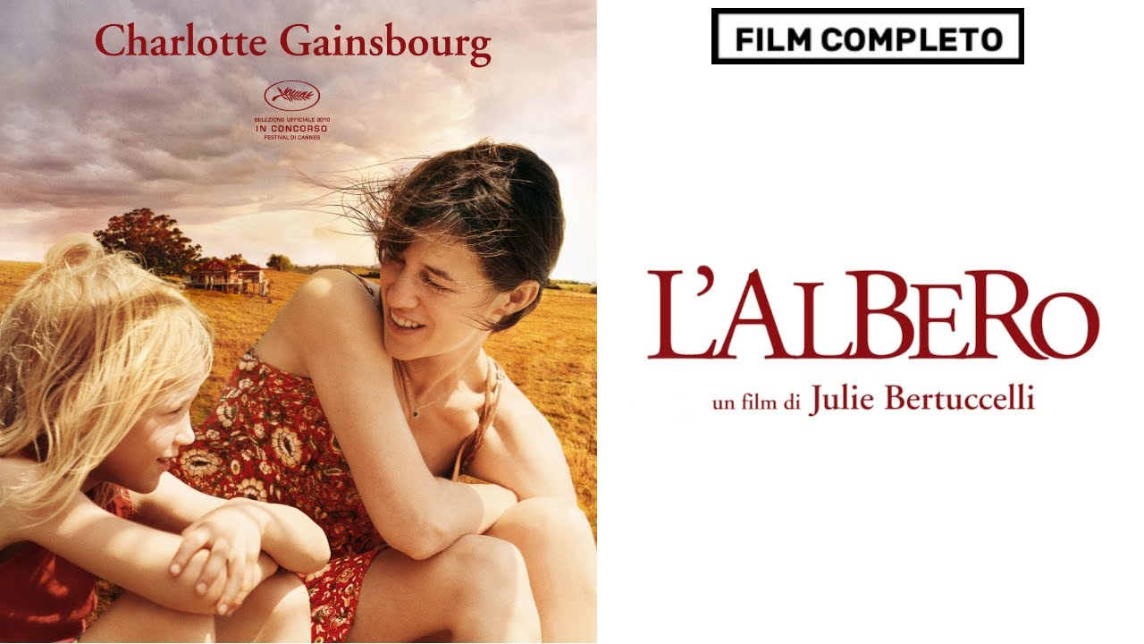 L Albero Charlotte Gainsbourg Film Completo Italiano Youtube