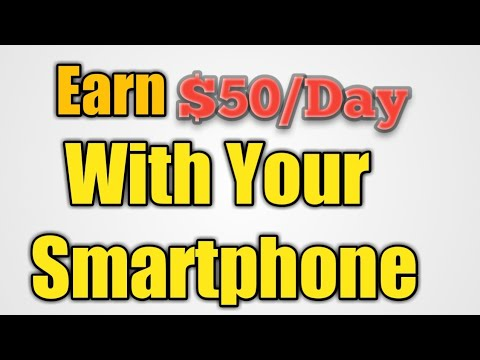 How To make money Online Earn $50/day with your smartphone