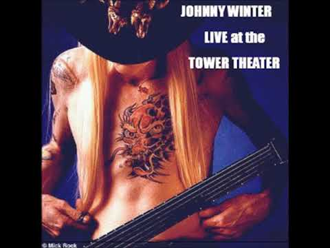 Johnny Winter with Muddy Waters - Tower Theatre [1977]