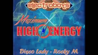 Disco Lady Rocky M Maximum High Energy