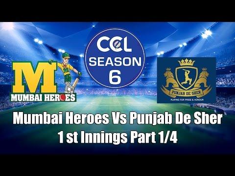 CCL 6 - Mumbai Heroes Vs  Punjab De Sher 1st Innings Part 1/4