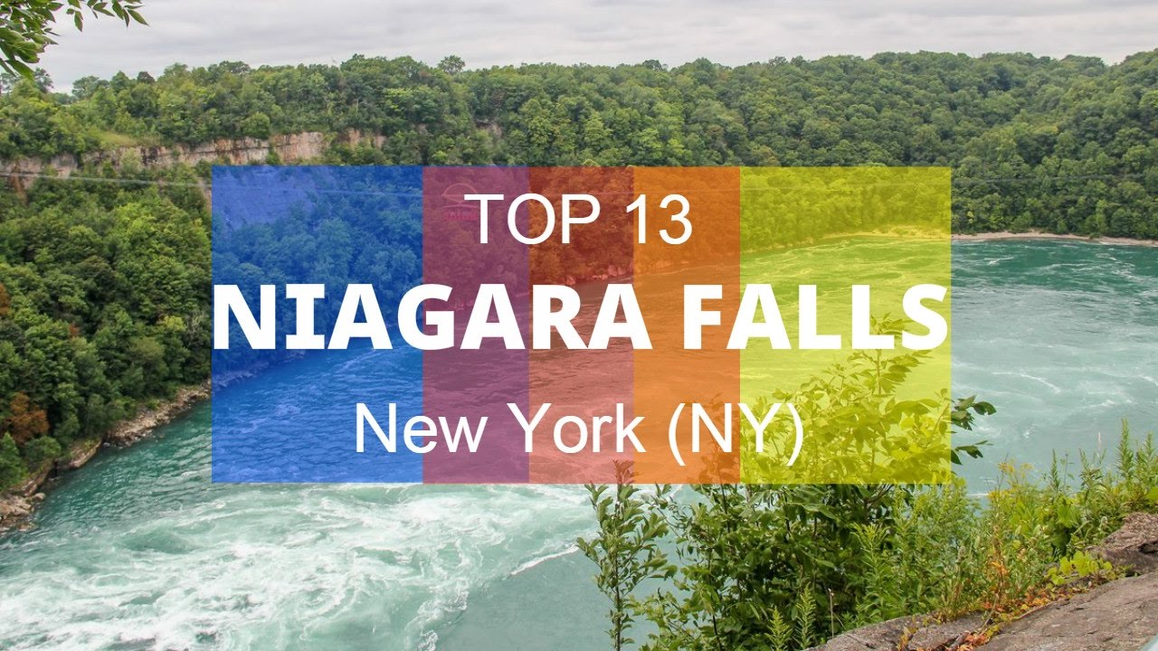 Top 13 Best Tourist Attractions In Niagara Falls New York