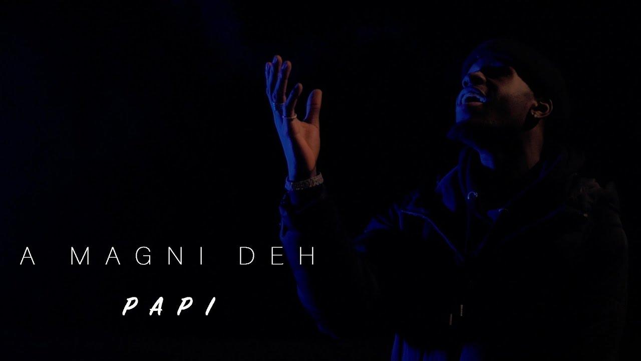 Download Papi - A Magni Deh (Clip Lyrics)