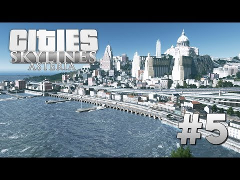 Cities Skylines Asteria [5] The Lower Town