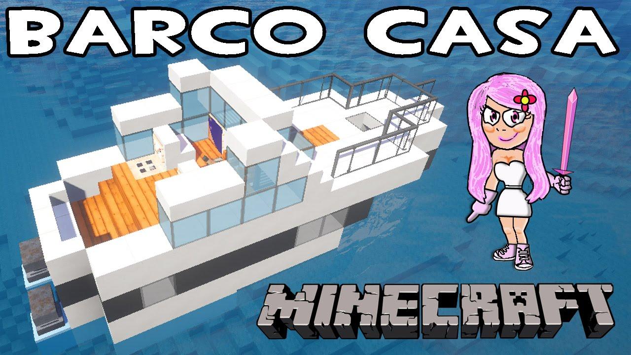 C mo hacer un barco casa en minecraft fueraborda youtube for Casa moderna minecraft mirote y blancana