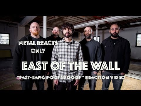 "EAST OF THE WALL ""Fast-Bang Pooper Doop"" Reaction Video 