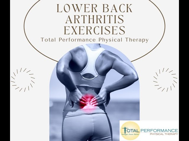 Lower Back Arthritis Exercises