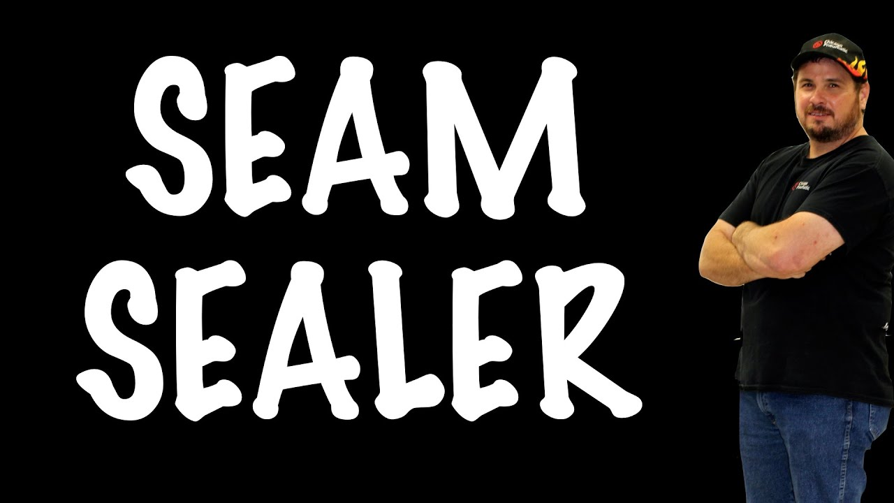 how to use seam sealer