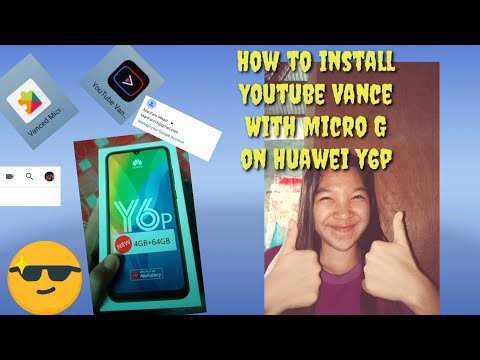 Paano i install ang youtube vance with micro G|huawei y6p|