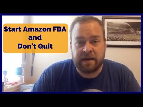 How to Start Amazon FBA and NOT QUIT