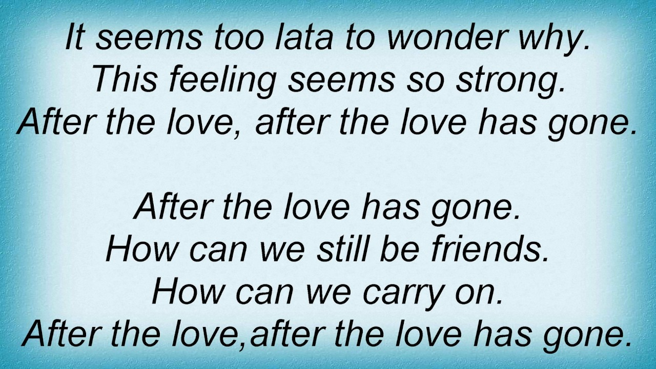 The love has gone lyrics