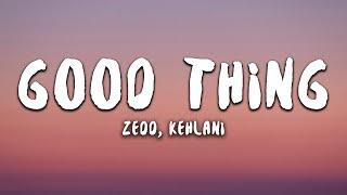 Zedd Kehlani Good Thing