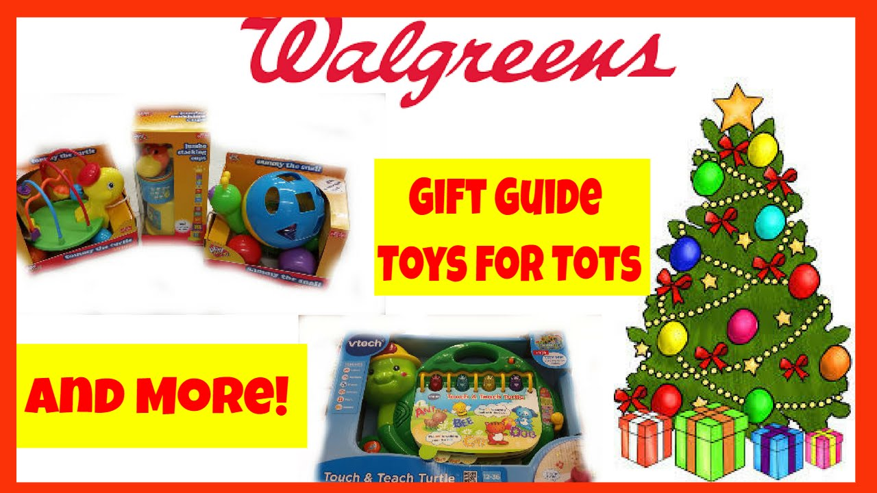 Christmas Gift Giving Guide Walgreens Toy Deals For Tots
