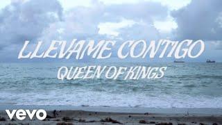 Queen of Kings - Llévame Contigo