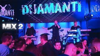 DIJAMANTI BAND - LIVE MIX 2 - Club Gaudeamus - Posusje