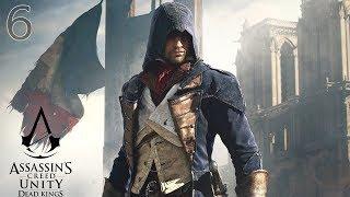 Прохождение Assassin's Creed: Unity «Dead Kings» #6. Воскрешая мёртвых