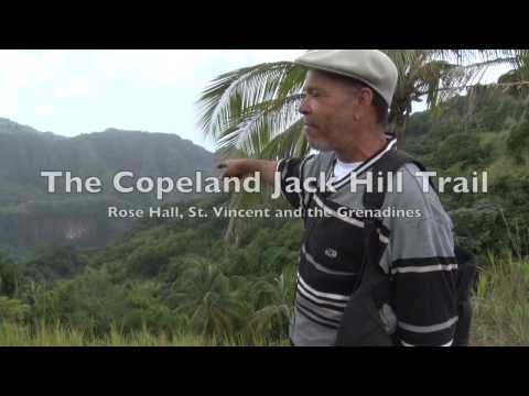 The Copeland Jack Hill Trail Rose Hall, Saint Vincent and the Grenadines