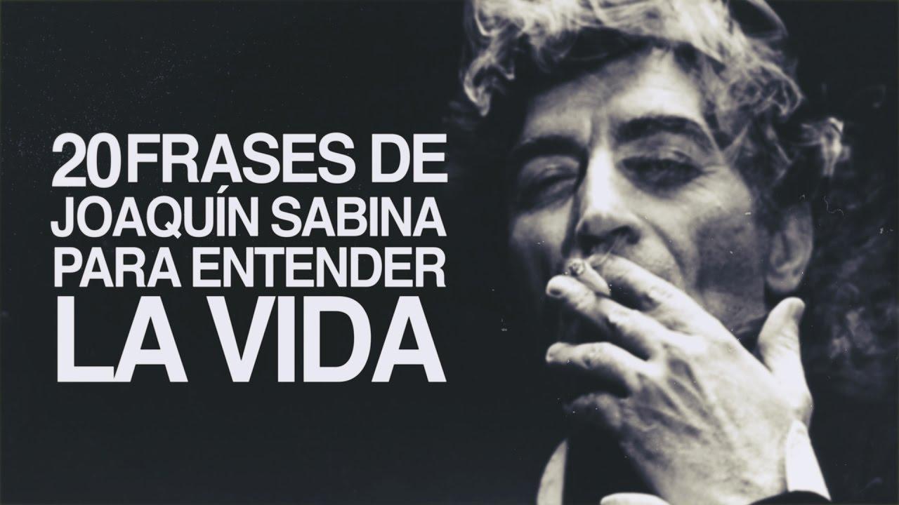 20 Frases De Joaquin Sabina Para Entender La Vida Youtube