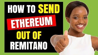 Remitano Nigeria Tutorial: How to Withdraw & Send Ethereum to MyEtherWallet
