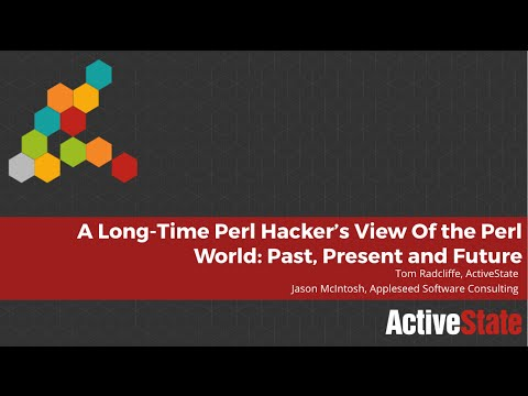 A Long Time Perl Hacker's View of the Perl World  Past, Present and Future 061516