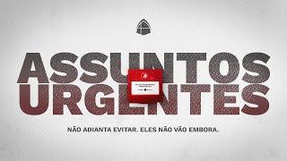 ???? EBD ONLINE: ASSUNTOS URGENTES - DISCIPLINA ECLESIÁSTICA