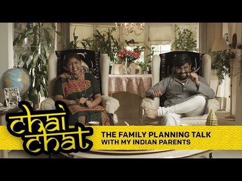 Chai Chat - The Family Planning Talk - With My Indian Parents