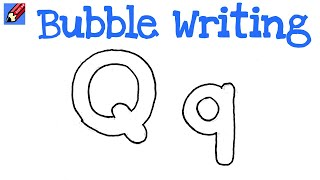 How to Draw Bubble Writing Real Easy - Letter Q