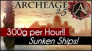Archeage 2.5 - Sunken Ship Treasures!
