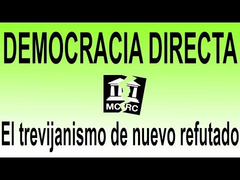 DEMOCRACIA DIRECTA. El trevijanismo de nuevo refutado