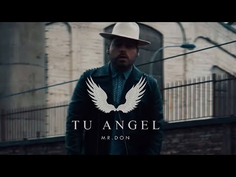 Mr. Don – Tu Angel / Video Oficial (Bachata Cristiana)