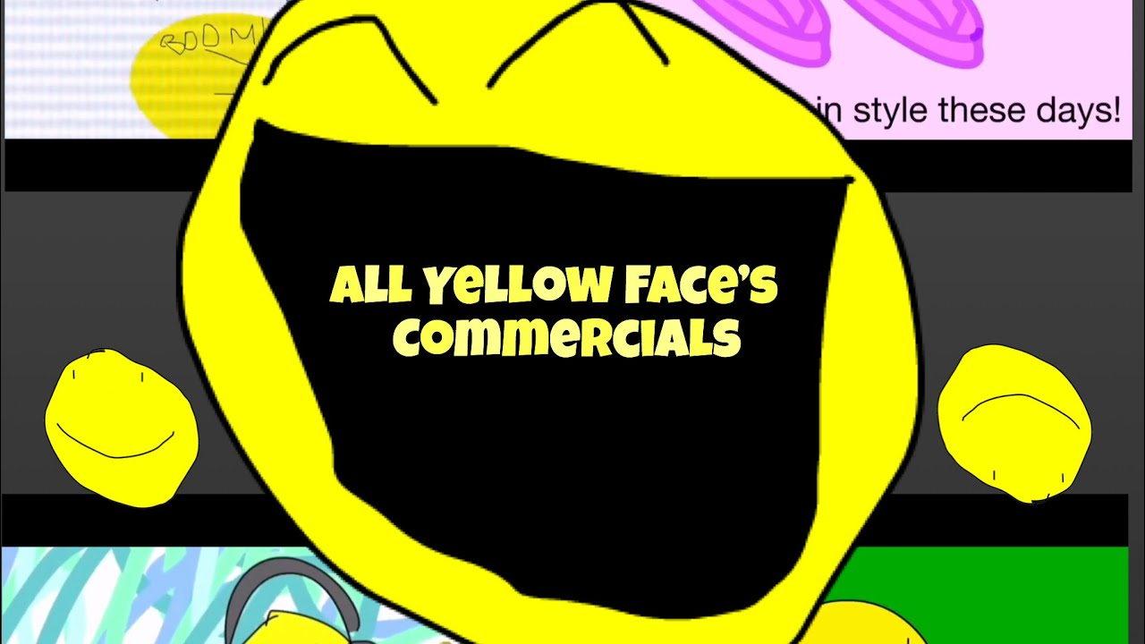 BFDI - BFB: All Yellow Face Commercials!