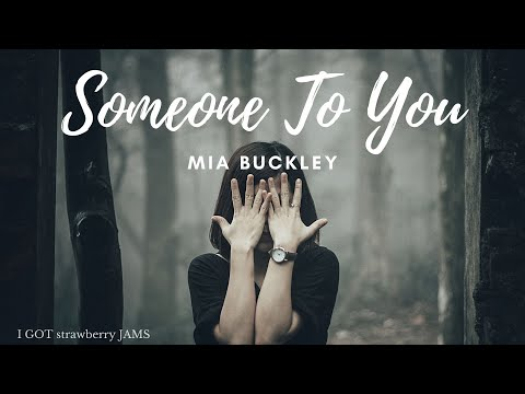 SOMEONE TO YOU - Mia Buckley (Banners) Acoustic Girl Cover /