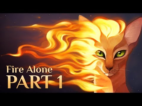 Warriors: Fire Alone || Part 1