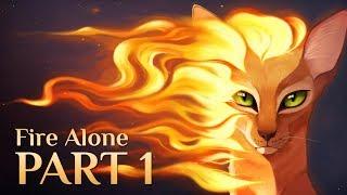 Warriors: Fire Alone || Part 1