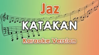 Jaz - Katakan (Karaoke Lirik Tanpa Vokal) By Regis