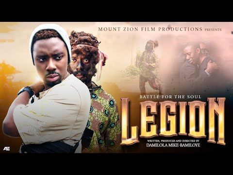 Download LEGION || Written, Produced and Directed by Damilola Mike-Bamiloye || Mount Zion's Latest