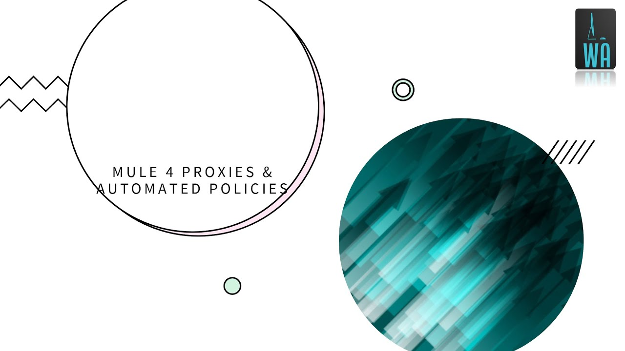 Build Mule 4 Proxies & Apply Automated Policies