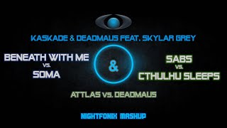 Beneath With Me Soma / Sabs Cthulhu Sleeps (Nightfonix Mashup)