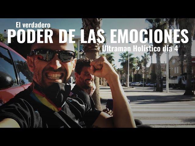 Cómo gestionar el verdadero poder de las emociones || Ultraman Holístico día 4