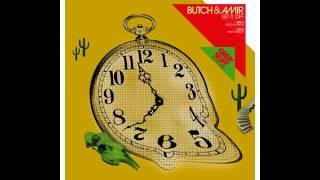 BUTCH & AMIR Set It Off