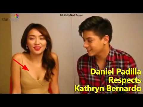 Daniel Padilla Really Respects Kathryn Bernardo