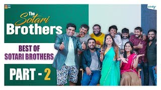 Best Of Sotari Brothers - Part 2 || The Sotari Brothers ||  Wirally Originals | Tamada Media
