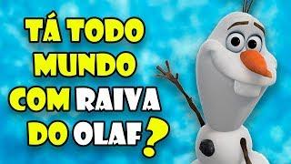 Ninguém mais gosta do Olaf?