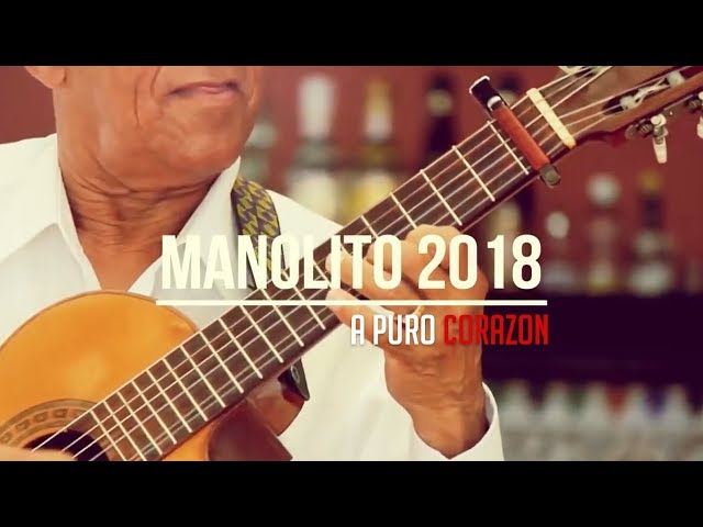 Manolito y su Trabuco   A puro corazon   Album Mix 2018
