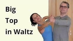 Big Top in Waltz | Ballroom Dancing